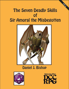 The Seven Deadly Skills of Sir Amoral the Bastard Cover